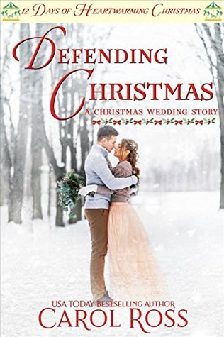 Defeinding Christmas by Carol ross