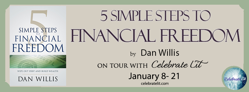 5 Simple Steps to Financial Freedom by Don Willis
